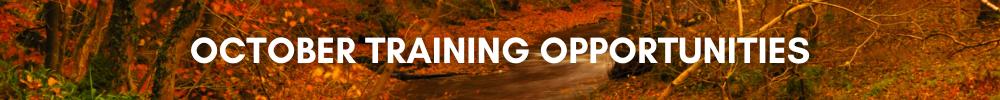October Training Opportunities