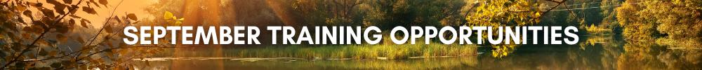 September Training Opportunities
